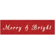 Memories & Traditions - Merry & Bright Word Art