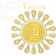 Raindrops & Rainbows - Here Comes the The Sun Word Art