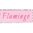 At the Zoo - Flamingo Word Art