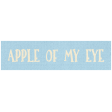 Apple Crisp - Apple of My Eye Word Art