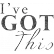 Reflections of Strength - I've Got This Word Art