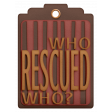 Shelter Pet Who Rescued Who? Blank Mauve Tag
