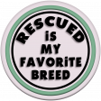 You Can't Buy Love But You Can Rescue It - Rescue Is My Favorite Breed Element