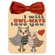 "Walk On The Wild Side - "" I Will Owl-Ways Love You"" Tag"
