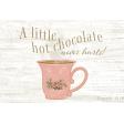 Warm n Woodsy Hot Chocolate Journal Card 4x6