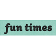 Coastal Spring Fun Times Word Art Snippet