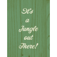 Into the Wild It's a Jungle out There Journal Card 3x4