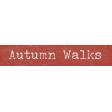 Autumn Bramble Autumn Walks Word Art