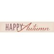 Autumn Bramble Happy Autumn Word Art Snippet