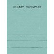 Snowhispers Winter Memories Journal Card 3x4