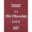 Sweaters & Hot Cocoa Mini Hot chocolate Kind of Day Journal Card 3x4