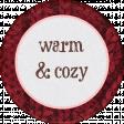 Sweaters & Hot Cocoa Warm & Cozy Sticker