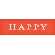 Positively Happy - Happy Word Art Snippet