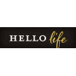 Positively Happy Hello Life Word Art Snippet