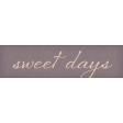 Sweet Blush Word Art Sweet Days
