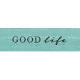 My Tribe Good Life Word Art 2