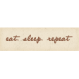 Nesting Eat Sleep Repeat Word Art Snippet