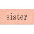 Vintage Memories: Genealogy Sister Word Art Snippet