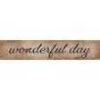 Cherish Wonderful Day Word Art