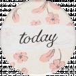 Cherish Today Round Sticker