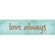 Cherish Love Always Word Art Snippet