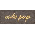 Furry Cuddles Cute Pup Word Art