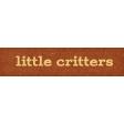 Furry Cuddles Little Critters Word Art
