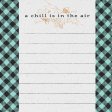 """Furry Cuddles Chill is in the Air Journal Card 4""""x4"""""""