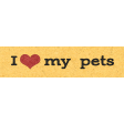 Furry Cuddles I Love My Pets Word Art Snippet