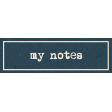 Heard The Buzz? My Notes Label