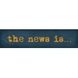 Heard The Buzz? The News Is ... Word Art