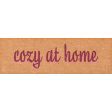Cozy At Home Word Art Cozy At Home