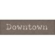 Hometown Hometown Word Art Downtown