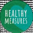 Healthy Measures Healthy Round Sticker