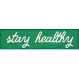 Healthy Measures Stay Healthy Word Art