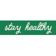 Healthy Measures Print Element Word Art Stay Healthy