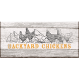 Chicken Keeper Element Woodsign Chickens