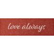 Rustic Wedding Love Always Word Art