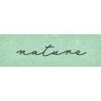 Naturally Curious Nature Word Art Snippet
