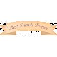 True Freind Mini Kit Element Banner 01 Best Friend Forever
