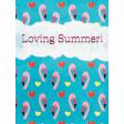 Backyard Summer Loving 3x4 Journal Card