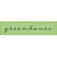 Garden Notes Greenhouse Word Art