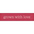 Garden Notes Grown Word Art