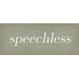 Classy Word Art Snippet Speechless