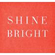 Sparkle & Shine - Shine Label