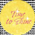 Sparkle & Shine - Shine Round Sticker