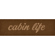 Camp Out : Lakeside Cabin Life Word Art