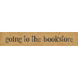 Going To The Bookstore Word Art Going to The Bookstore