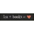 Going To The Bookstore Word Art Tea