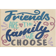 My Tribe Wordart Friends are the Family We Choose